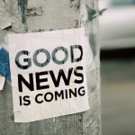 Image loudly declaring that good news is coming